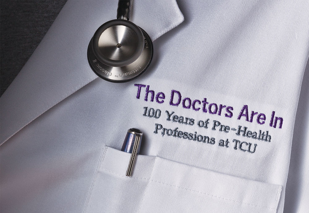 The doctors are in . . . a century of Pre-health Professions at TCU